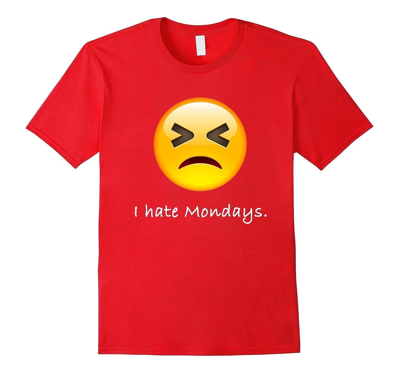 Emoji T-Shirt I hate Mondays Sad Emoji-FL