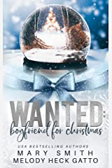 Wanted: Boyfriend for Christmas (The Holiday Series Book 1) Kindle Edition