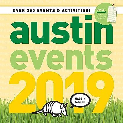 Austin Calendar 2019 Amazon.: Austin Texas Events Wall Calendar 2019   Over 250