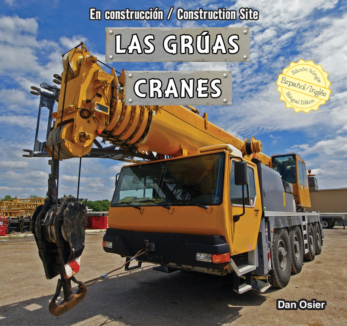 Las grúas / Cranes (En construcción / Construction Site) (Spanish and English Edition) by Powerkids Pr