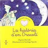 La història d'en Dracolí (Cuentos para sentir)