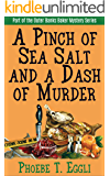 A Pinch of Sea Salt and a Dash of Murder (Outer Banks Baker Mystery Series Book 1)