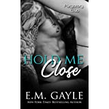 Hold Me Close (Purgatory Club Series Book 6)