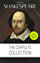 William Shakespeare: Complete Works [contains links to free audiobooks] (Hamlet + The Merchant of Venice + A Midsummer Night's Dream + Romeo and Juliet ... Lear + Macbeth + Othello and many more!)