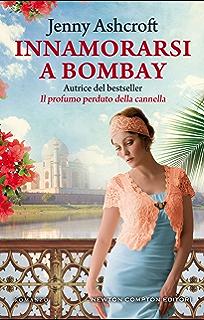 Risultato immagini per Innamorarsi a Bombay – J. Ashcroft