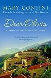 Dear Olivia: An Italian Journey of Love and Courage: An Italian Journey of Love and Loss