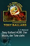 Tony Ballard #281: Der Mann, der Tote sieht: Cassiopeiapress Horror