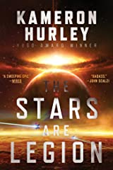 The Stars Are Legion Kindle Edition
