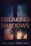 Breaking Shadows (Darkness Falls Book 2)