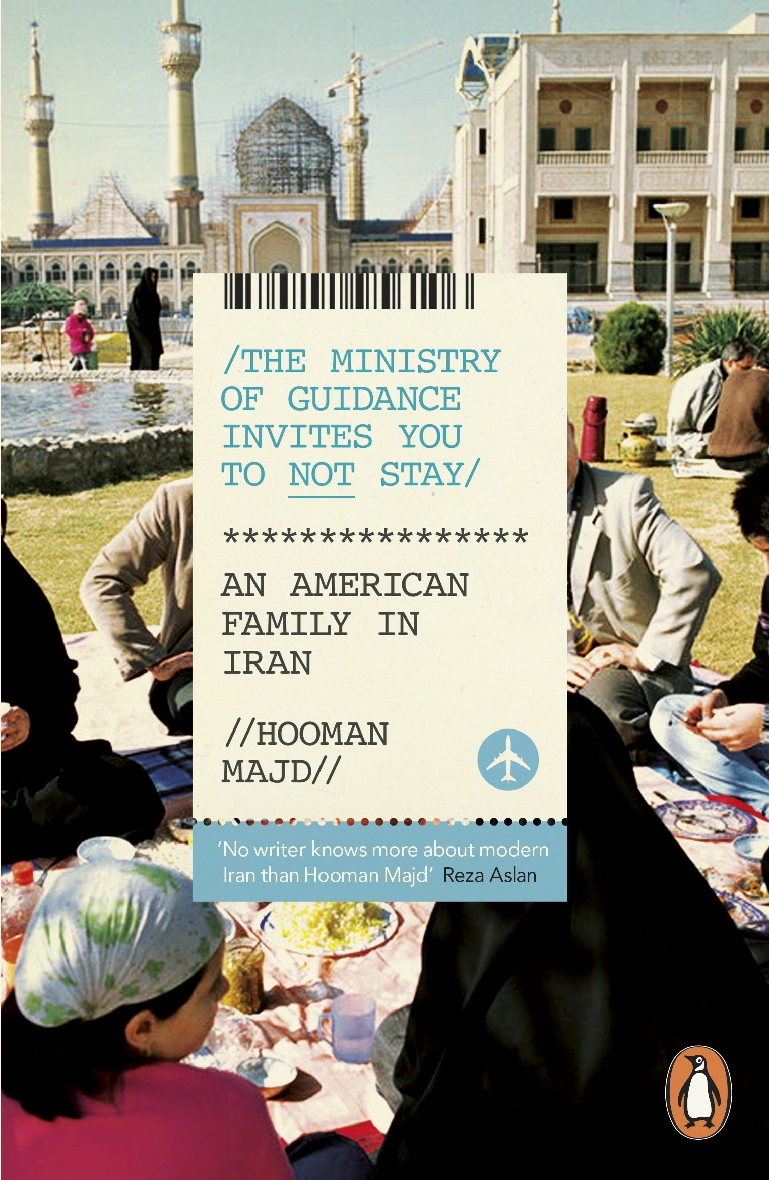 The Ministry of Guidance Invites You to Not Stay: An American Family in Iran pdf epub