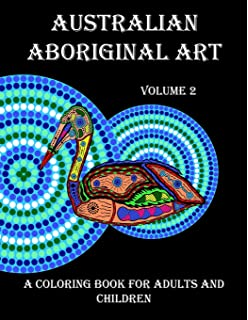 Australian Aboriginal Art A Coloring Book For Adults And Children Volume 2