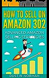 How to Sell on Amazon 302: Advanced Amazon Selling Strategies (Selling on Amazon Tutorial)