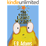 The Greatest Wizard Lizard (Silly Wood Tale Book 4)