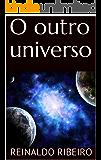 O outro universo