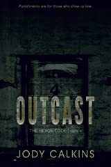 Outcast (The Hexon Code Book 4) Kindle Edition