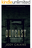 Outcast (The Hexon Code Book 4)