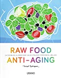 Raw Food Anti-aging (Cooked by Urano)