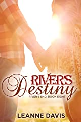 River's Destiny : A Small Town Romance (River's End Series Book 8) Kindle Edition