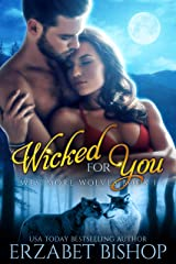 Wicked For You: A Shapeshifter Paranormal Romance (Westmore Wolves Series Book 1) Kindle Edition