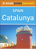 Rough Guides Snapshot Spain: Catalunya (Rough Guide to...)