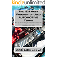 The 1333 Most Frequently Used AUTOMOTIVE Terms (The 1333 Most Frequently Used Terms) (English Edition)