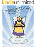 Heavenly Brownies: 101 Recipes to Delight Your Family & Friends (Heavenly Food)