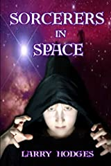 Sorcerers in Space Kindle Edition