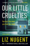 Our Little Cruelties (English Edition)