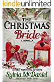 The Christmas Bride: Western Historical Christmas Romance (The Burnett Brides Book 4)