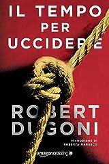 Il tempo per uccidere (Tracy Crosswhite Vol. 2) (Italian Edition) Kindle Edition