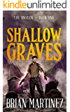 Shallow Graves: The Unseen - Book One