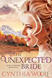 The Unexpected Bride: Historical Western Romance (Hope's Crossing Book 4)