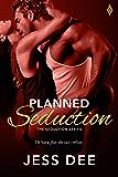 Planned Seduction (The Seduction Series)