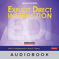 Explicit Direct Instruction (EDI): The Power of the Well-Crafted, Well-Taught Lesson