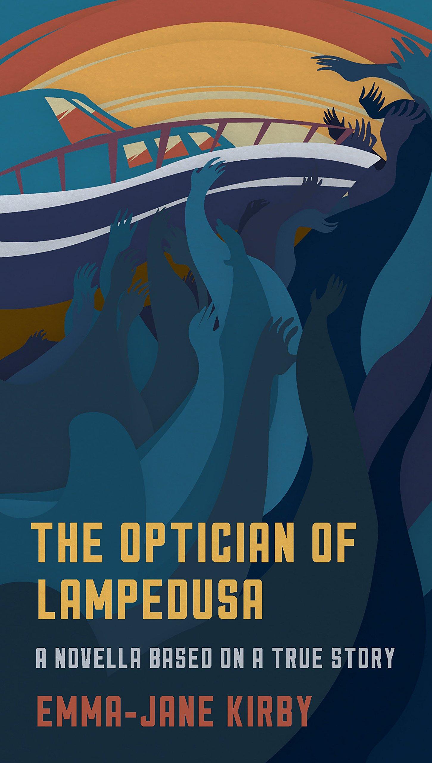 Download The Optician of Lampedusa: A Novella Based on a True Story pdf epub