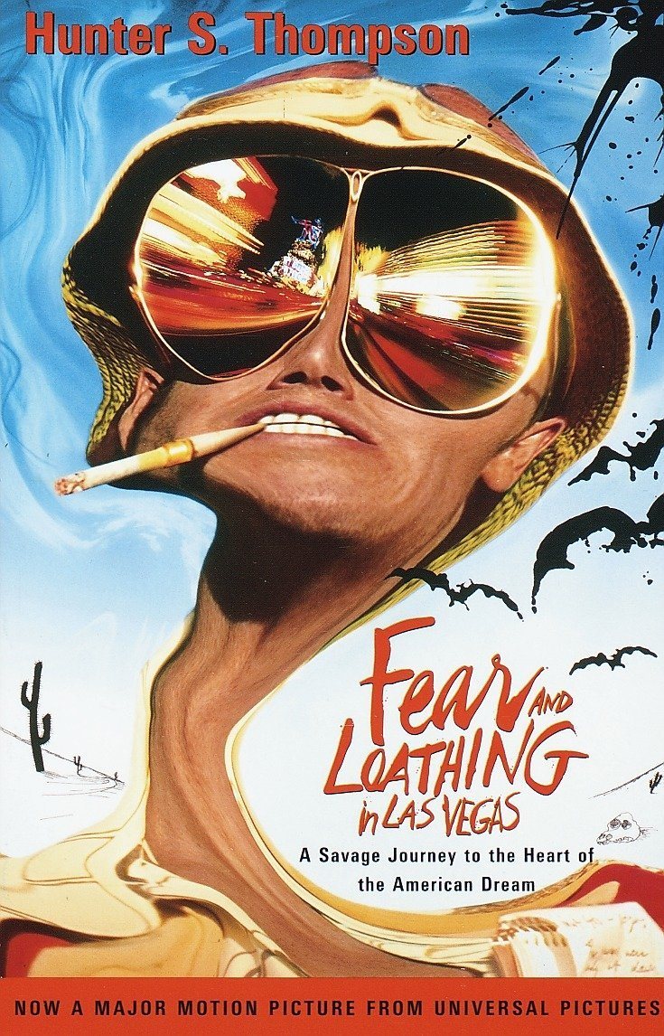 Fear and Loathing in Las Vegas: A Savage Journey to the Heart of the American Dream by Vintage