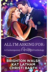 All I'm Asking For: A Contemporary Christmas Anthology