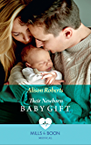 Their Newborn Baby Gift (Mills & Boon Medical) (Hope Children's Hospital, Book 1)