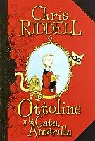 Ottoline Y La Gata Amarilla (Ottoline