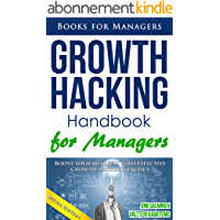 Growth Hacking: Handbook for managers (Books for Managers 1) (English Edition)