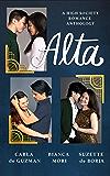 Alta: A High Society Romance Anthology
