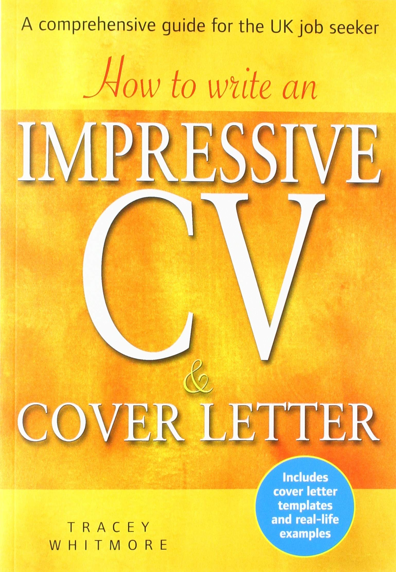 How to Write an Impressive CV and Cover Letter: A ...