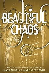 Beautiful Chaos (Beautiful Creatures Book 3) Kindle Edition