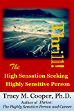 Thrill: The High Sensation Seeking Highly Sensitive Person (English Edition)