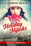 Holiday Hijinks: Halliday Theater #1
