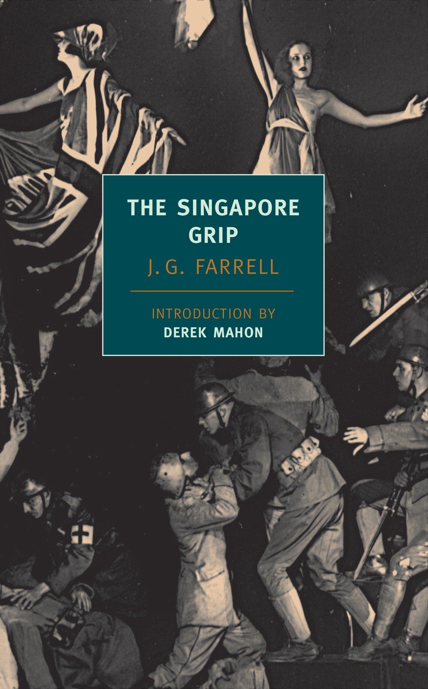 Amazon.com: The Singapore Grip (Empire Trilogy) (9781590171363): Farrell,  J.G., Mahon, Derek: Books
