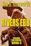 Rivers Ebb (The Rivers Trilogy)