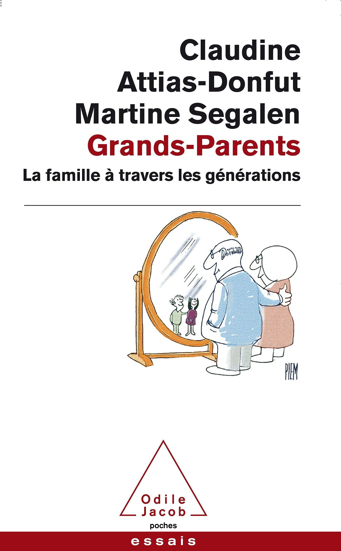 GRANDS PARENTS (Anglais) Poche – 12 juin 2014 C Attias-Donfut Odile Jacob 2738131352 Sociologie