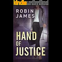 Hand of Justice (Mara Brent Legal Thriller Series Book 3)