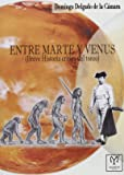 Entre Marte Y Venus - Breve Historia Critica Del Toreo